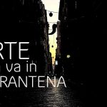 L'ARTE non va in QUARANTENA - COART20 - Azione di Transumanza Artistica